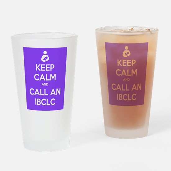 Keep Calm and Call an IBCLC Drinking Glass