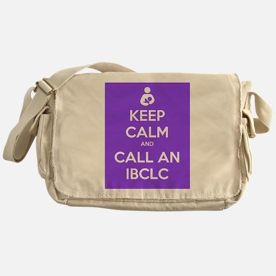 Keep Calm and Call an IBCLC Messenger Bag