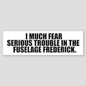 Fuselage Frederick Bumper Sticker