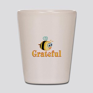 Be Grateful Shot Glass