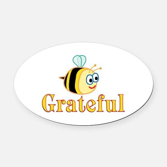 Be Grateful Oval Car Magnet
