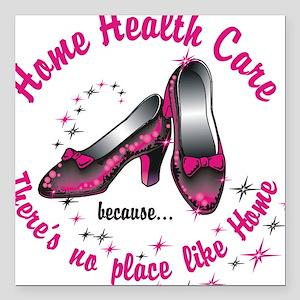 "Home health care Square Car Magnet 3"" x 3"""
