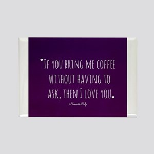 Bring me Coffee I Love You! Rectangle Magnet