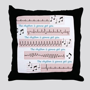 Rhythm is gonna get you Throw Pillow