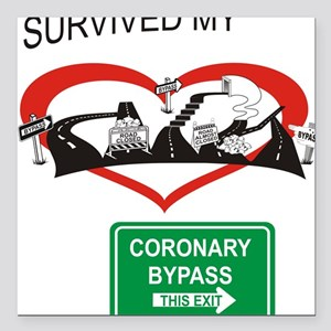 """I survived my coronary bypass Square Car Magnet 3"""""""