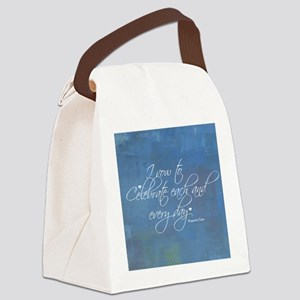 I Vow To Celebrate Every Day Canvas Lunch Bag