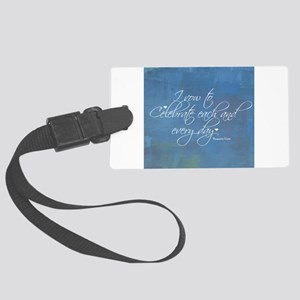 I Vow To Celebrate Every Day Large Luggage Tag