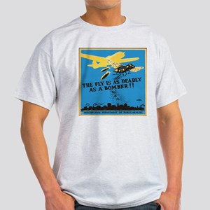 Fly is as deadly as a bomber Light T-Shirt