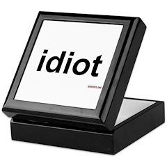idiot Keepsake Box