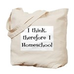 I think, therefore I homeschool Tote Bag