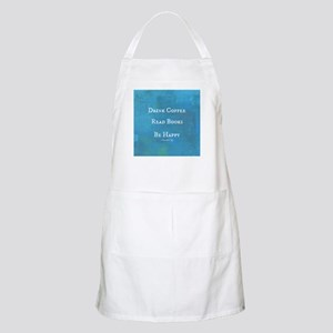Drink Coffee, Read Books, Be Happy Apron