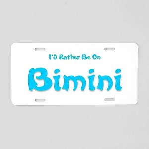 Id Rather Be...Bimini Aluminum License Plate