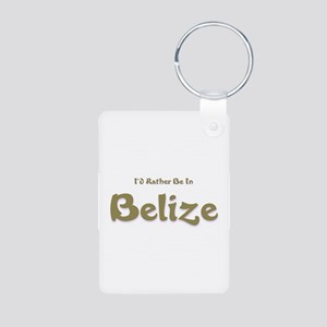 Id Rather Be...Belize Aluminum Photo Keychain
