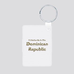 Id Rather Be...Dominican Republic Aluminum Pho