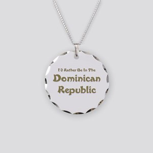 Id Rather Be...Dominican Republic Necklace Cir