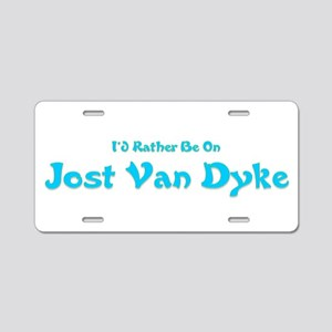 Id Rather Be...Jost Van Dyke Aluminum License