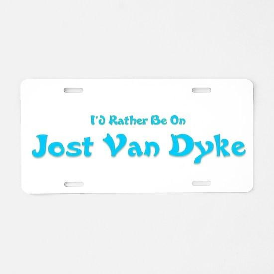 Id Rather Be...Jost Van Dyke.png Aluminum License
