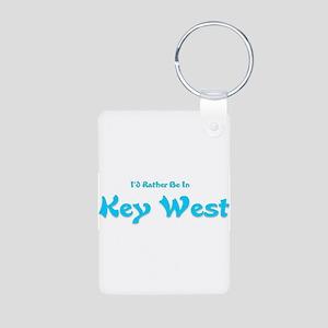 Id Rather Be In Key West Aluminum Photo Keycha