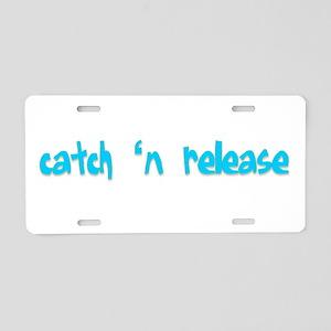 Catch n Release Aluminum License Plate