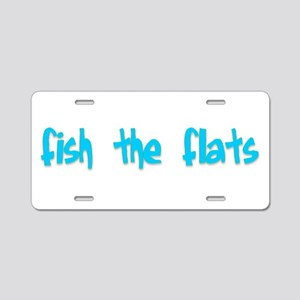 Fish the Flats Aluminum License Plate