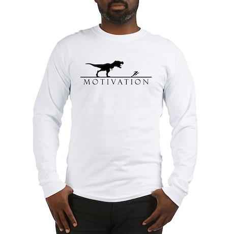 T Rex motivational Long Sleeve T-Shirt