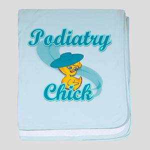 Podiatry Chick #3 baby blanket
