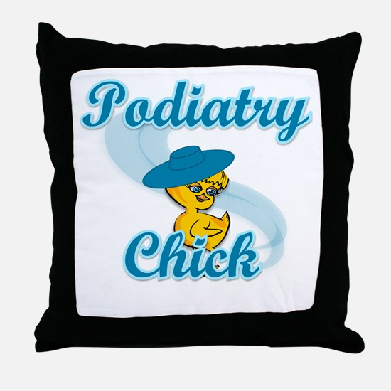 Podiatry Chick #3 Throw Pillow