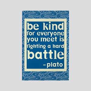 Be Kind - Inspirational Rectangle Magnet