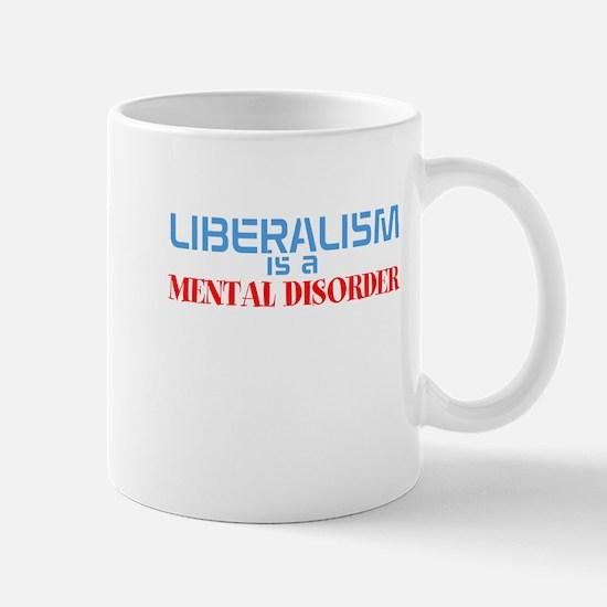 liberalis is a mental disorder Mugs