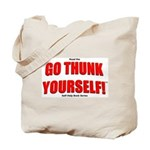 Go Thunk Yourself! Tote Bag