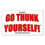 Go Thunk Yourself! Rectangle Sticker
