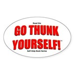 Go Thunk Yourself! Oval Sticker