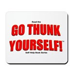 Go Thunk Yourself! Mousepad