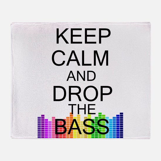 Keep Calm and Drop The Bass Throw Blanket