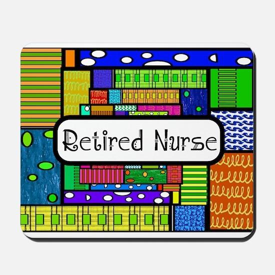 Retired Nurse E Mousepad