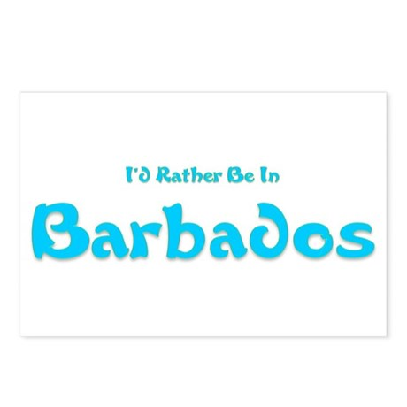 Id Rather Be...Barbados.png Postcards (Package of