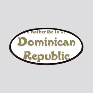 Id Rather Be...Dominican Republic Patches