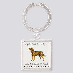Giving Up Men for Dogs Keychains