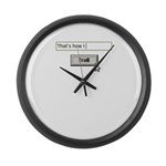 Thats how I troll Large Wall Clock