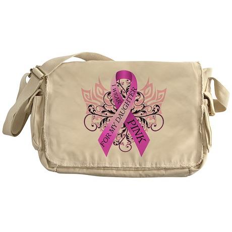 I Wear Pink for my Daughter Messenger Bag