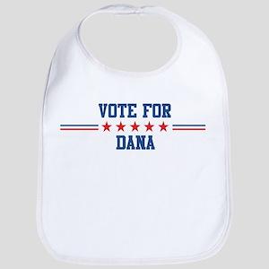 Vote for DANA Bib