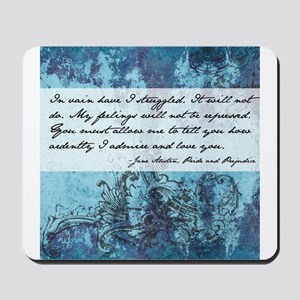 Pride and Prejudice Quote Mousepad
