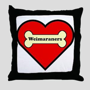 Weimaraners Heart Throw Pillow