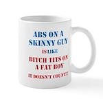 Abs on a skinny guy is like Mug