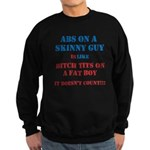 Abs on a skinny guy is like Sweatshirt (dark)