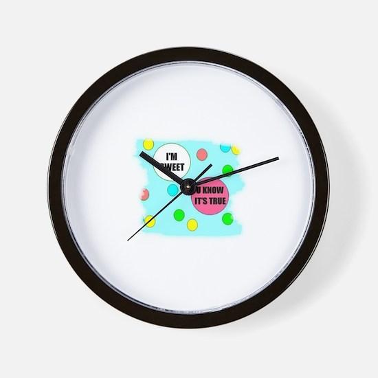I'M SWEET (U KNOW ITS TRUE) Wall Clock
