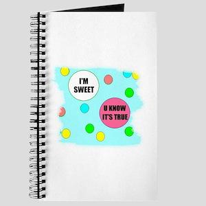 I'M SWEET (U KNOW ITS TRUE) Journal