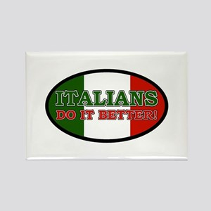 Italians do it better! Rectangle Magnet