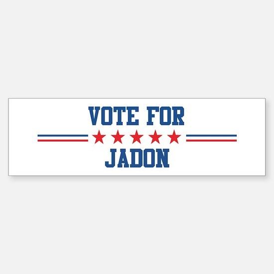 Vote for JADON Bumper Bumper Bumper Sticker