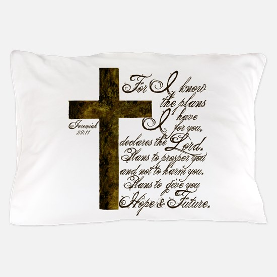 Plan of God Jeremiah 29:11 Pillow Case